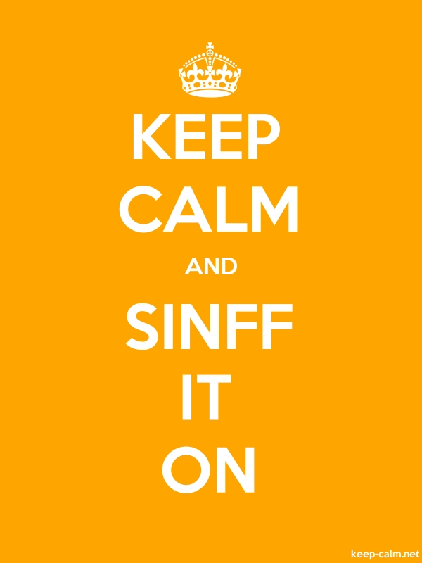 KEEP CALM AND SINFF IT ON - white/orange - Default (600x800)