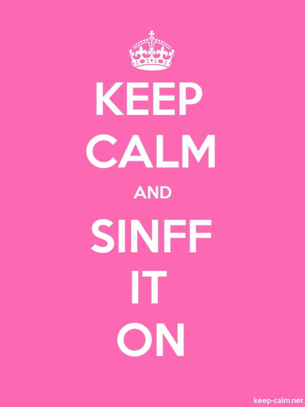 KEEP CALM AND SINFF IT ON - white/pink - Default (600x800)