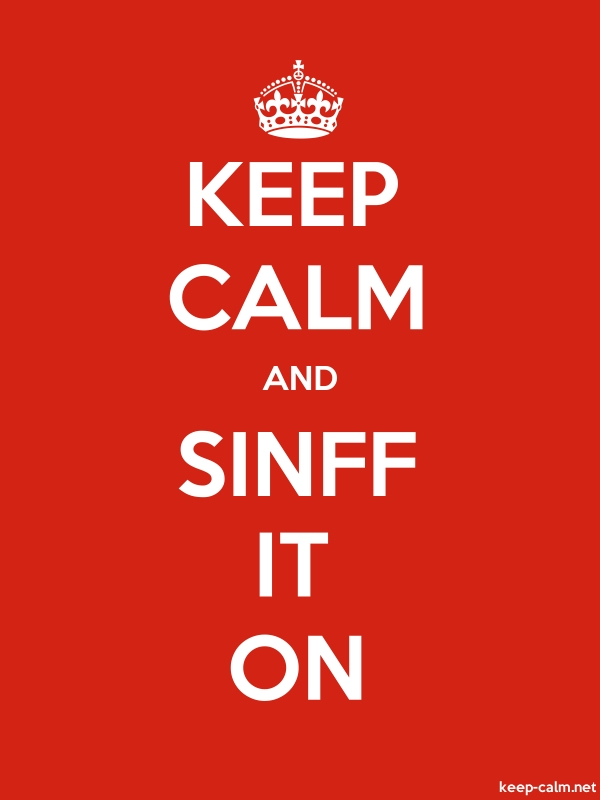 KEEP CALM AND SINFF IT ON - white/red - Default (600x800)