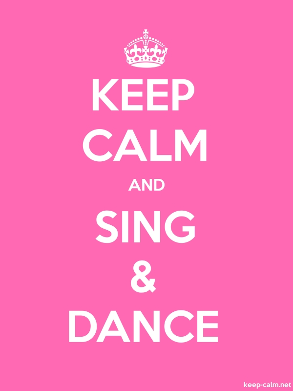 KEEP CALM AND SING & DANCE - white/pink - Default (600x800)