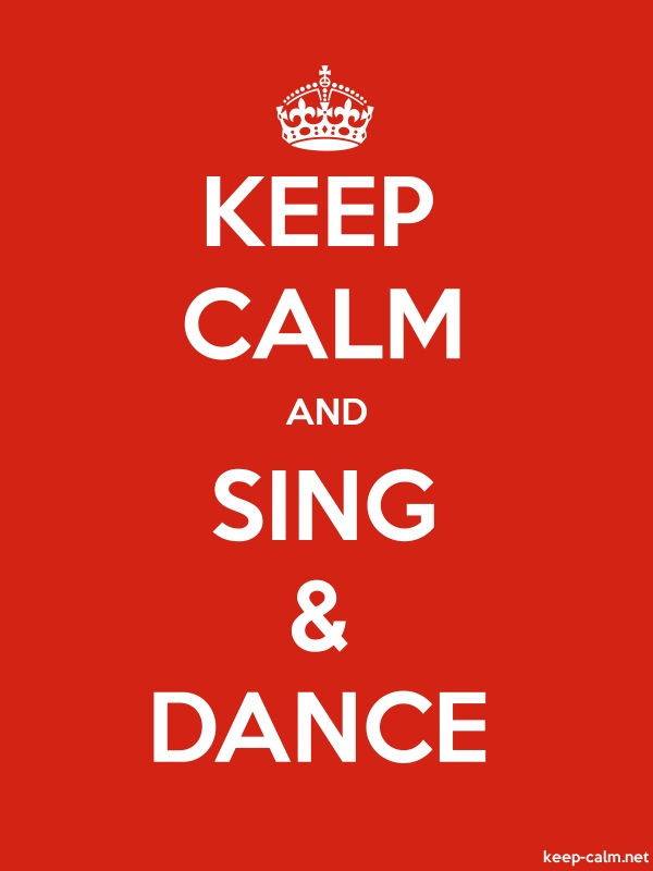 KEEP CALM AND SING & DANCE - white/red - Default (600x800)