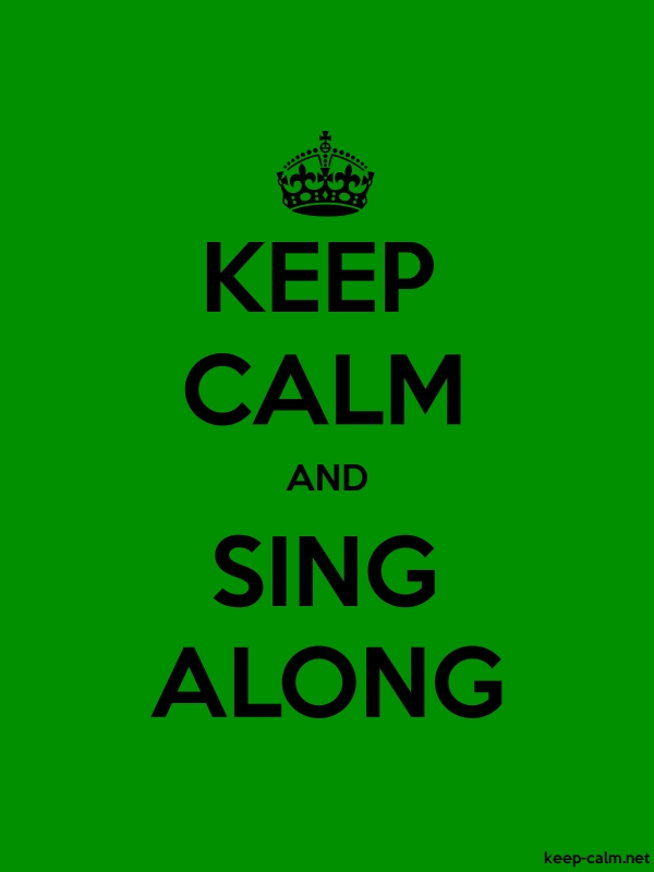 KEEP CALM AND SING ALONG - black/green - Default (600x800)
