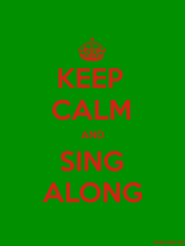 KEEP CALM AND SING ALONG - red/green - Default (600x800)