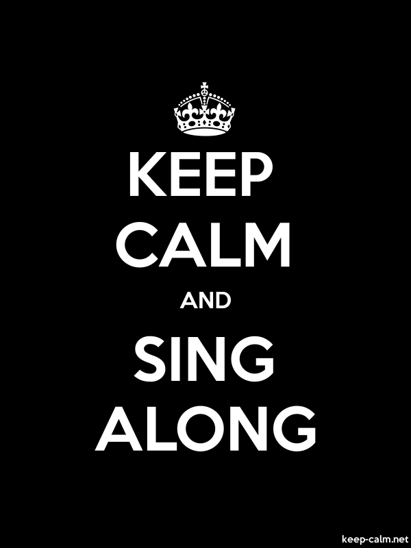 KEEP CALM AND SING ALONG - white/black - Default (600x800)