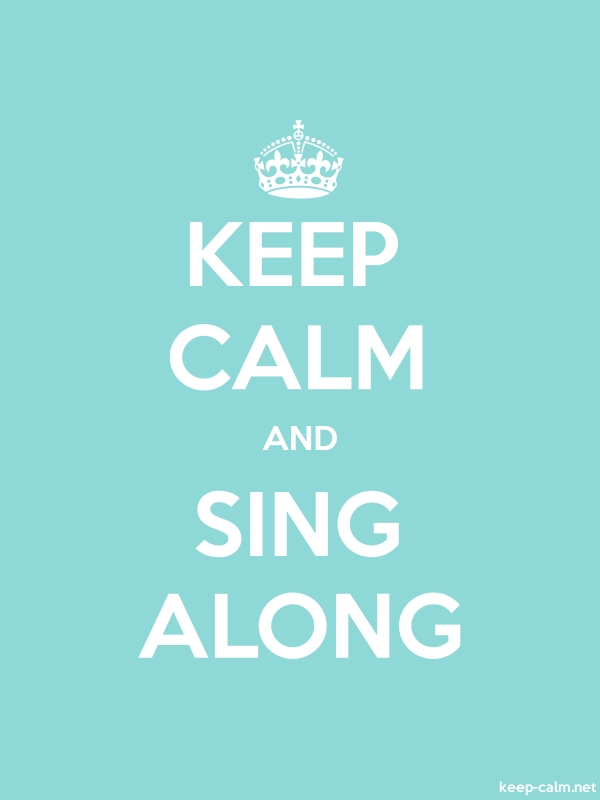 KEEP CALM AND SING ALONG - white/lightblue - Default (600x800)