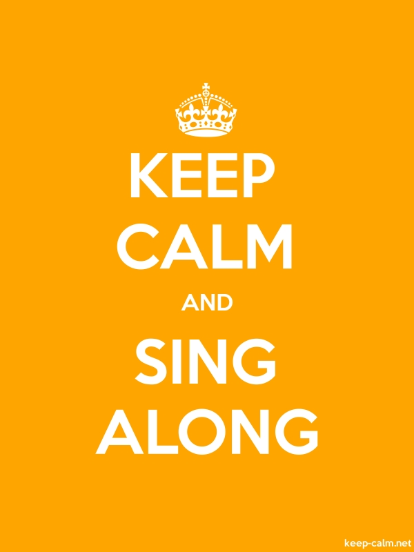 KEEP CALM AND SING ALONG - white/orange - Default (600x800)