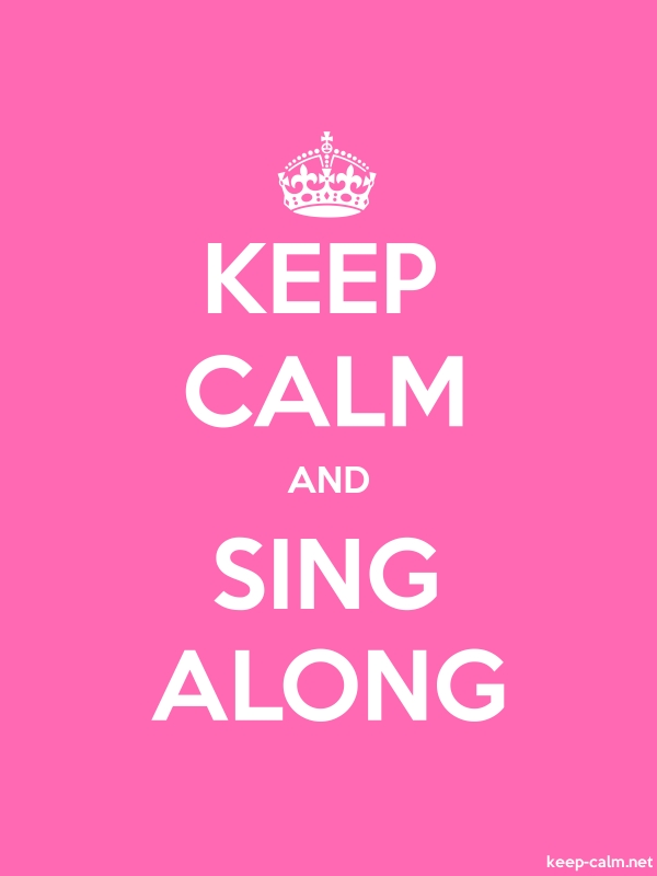 KEEP CALM AND SING ALONG - white/pink - Default (600x800)