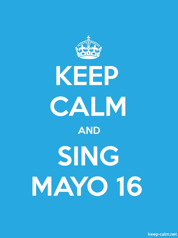 KEEP CALM AND SING MAYO 16 - white/blue - Default (600x800)
