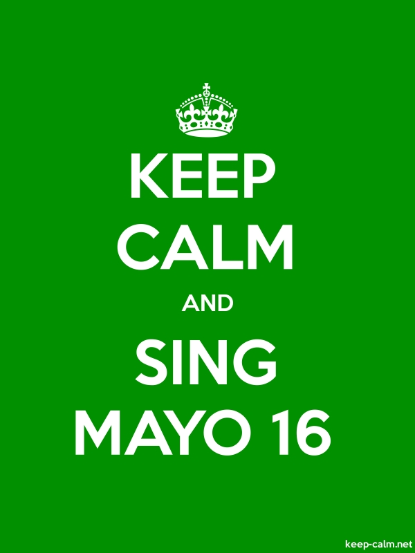 KEEP CALM AND SING MAYO 16 - white/green - Default (600x800)