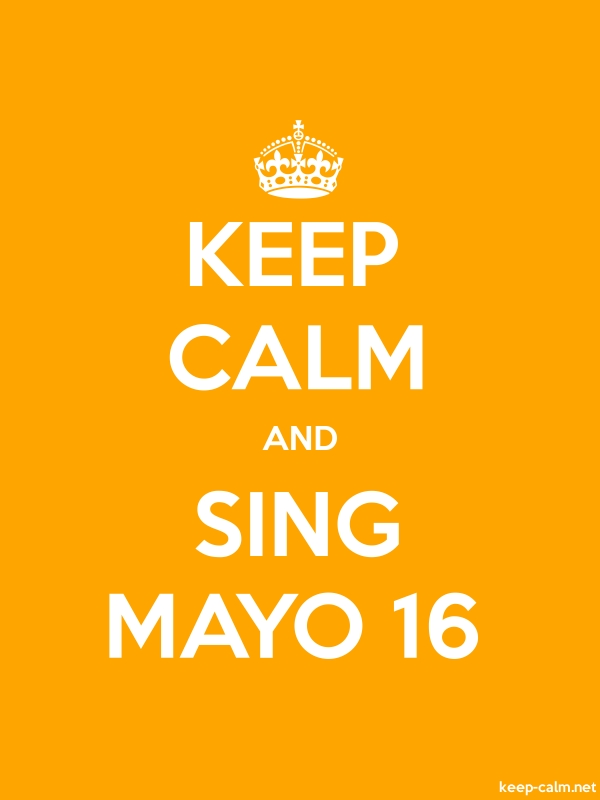 KEEP CALM AND SING MAYO 16 - white/orange - Default (600x800)