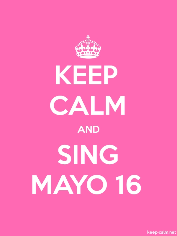 KEEP CALM AND SING MAYO 16 - white/pink - Default (600x800)