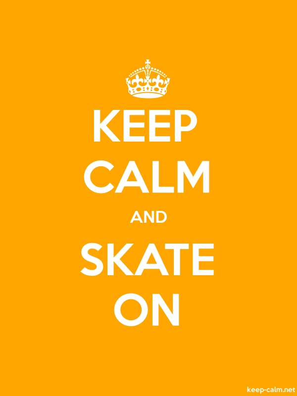 KEEP CALM AND SKATE ON - white/orange - Default (600x800)