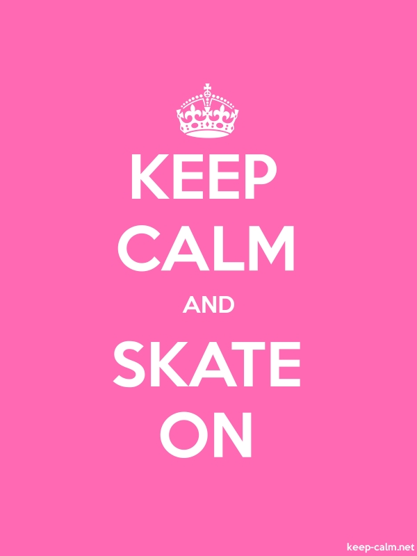 KEEP CALM AND SKATE ON - white/pink - Default (600x800)