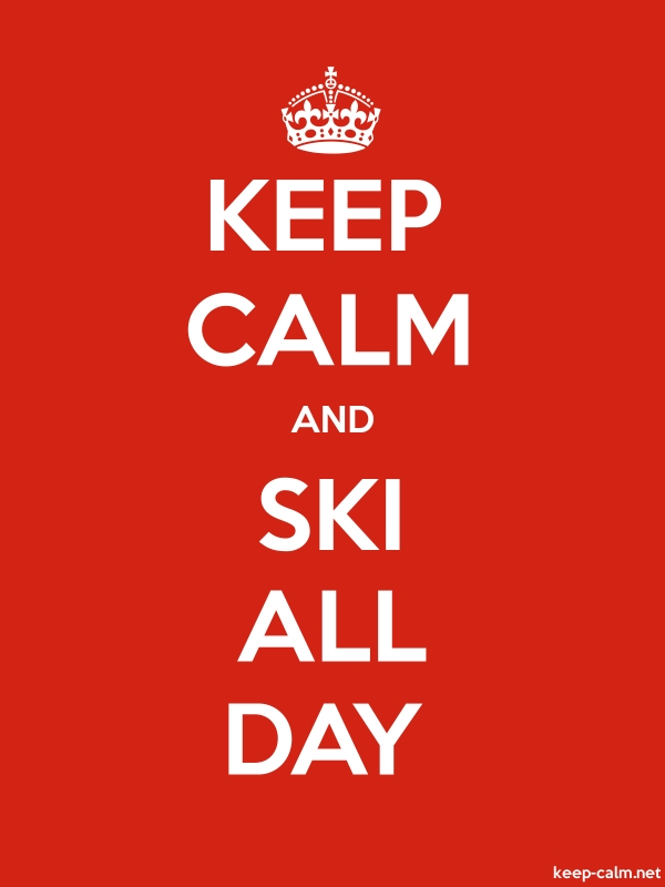 KEEP CALM AND SKI ALL DAY - white/red - Default (600x800)