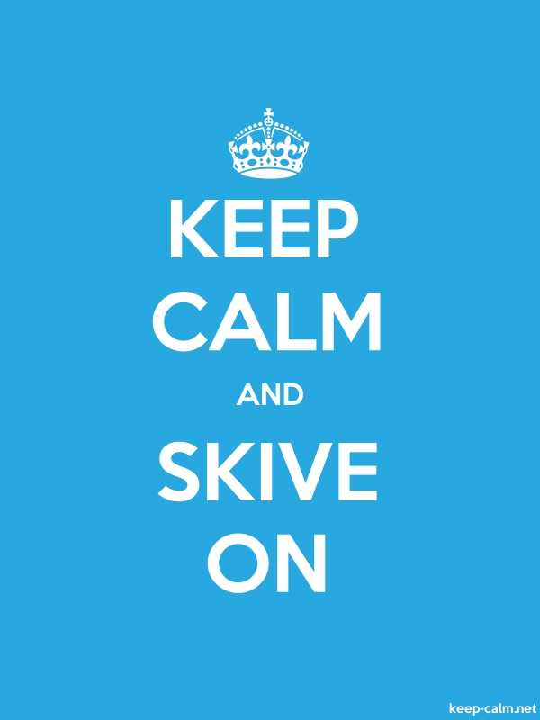 KEEP CALM AND SKIVE ON - white/blue - Default (600x800)