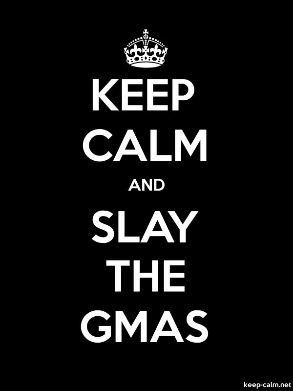KEEP CALM AND SLAY THE GMAS - white/black - Default (600x800)