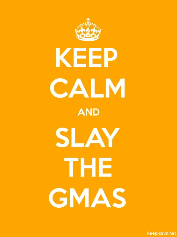 KEEP CALM AND SLAY THE GMAS - white/orange - Default (600x800)