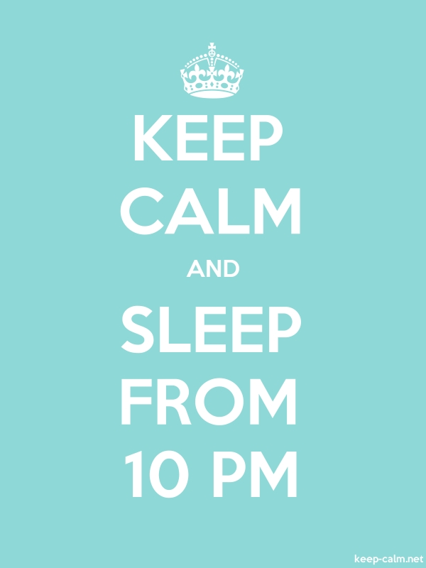 KEEP CALM AND SLEEP FROM 10 PM - white/lightblue - Default (600x800)