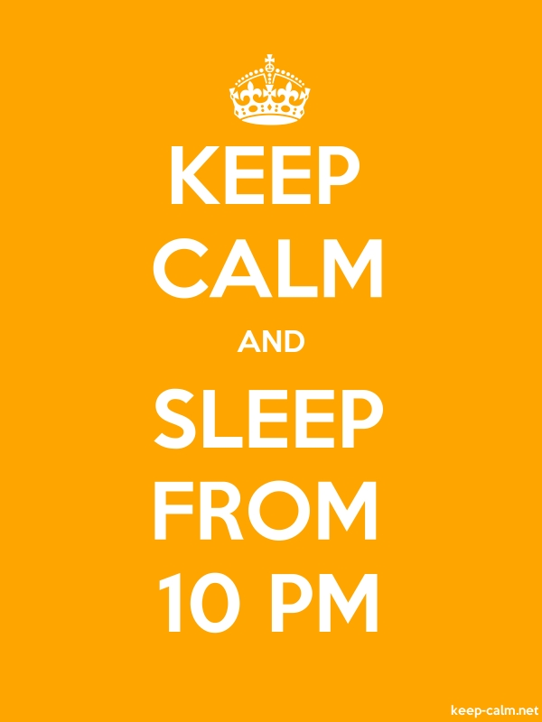 KEEP CALM AND SLEEP FROM 10 PM - white/orange - Default (600x800)