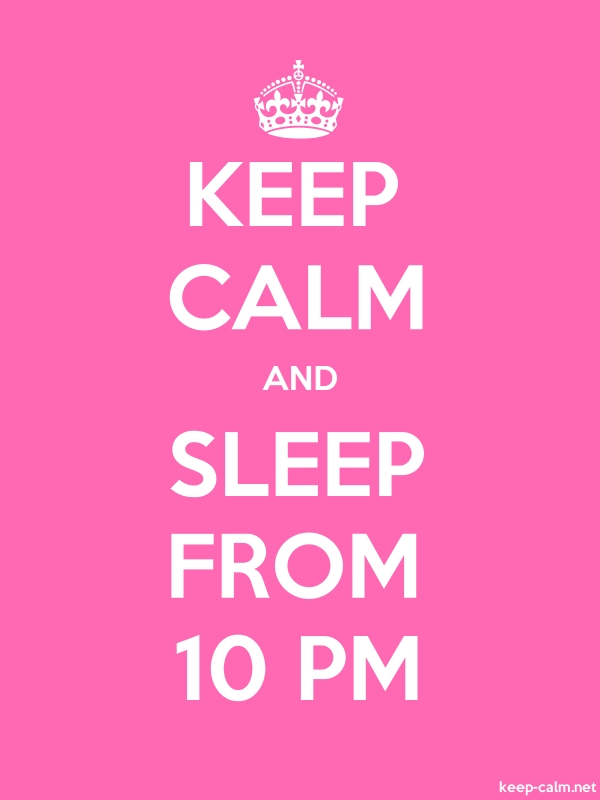 KEEP CALM AND SLEEP FROM 10 PM - white/pink - Default (600x800)