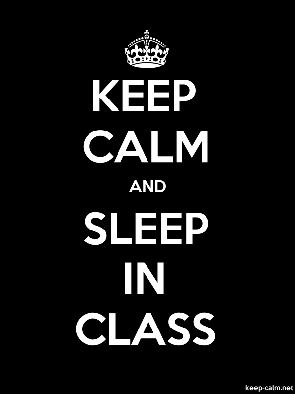 KEEP CALM AND SLEEP IN CLASS - white/black - Default (600x800)