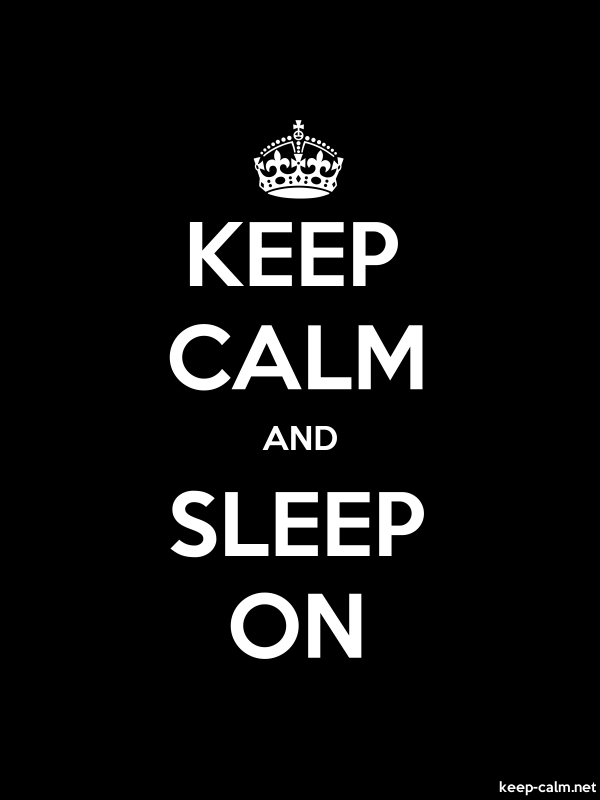KEEP CALM AND SLEEP ON - white/black - Default (600x800)
