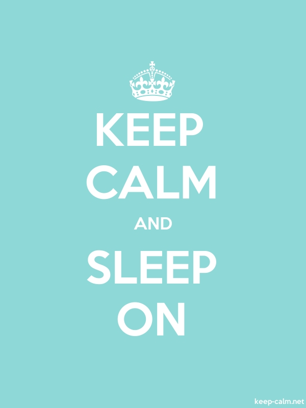KEEP CALM AND SLEEP ON - white/lightblue - Default (600x800)