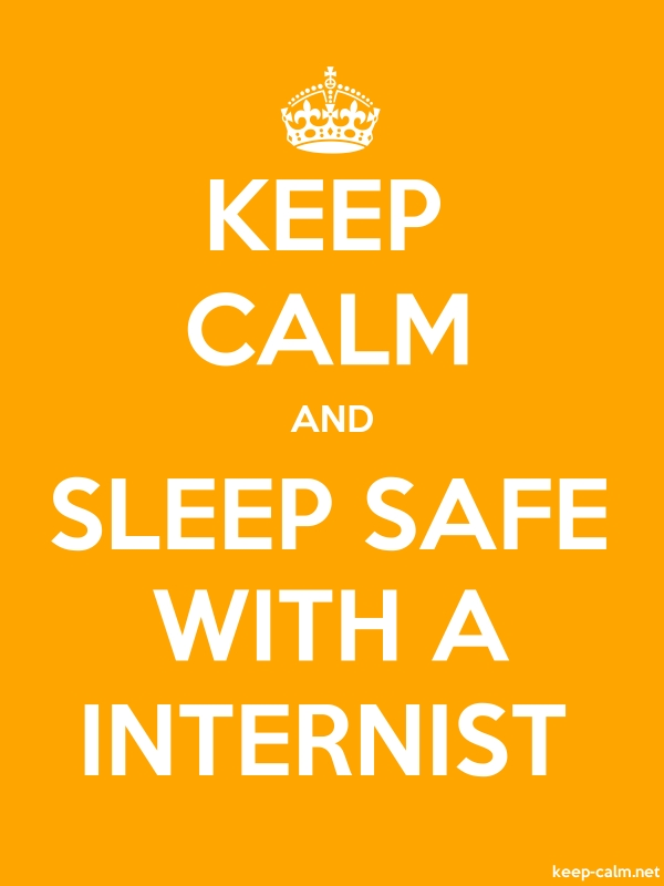 KEEP CALM AND SLEEP SAFE WITH A INTERNIST - white/orange - Default (600x800)
