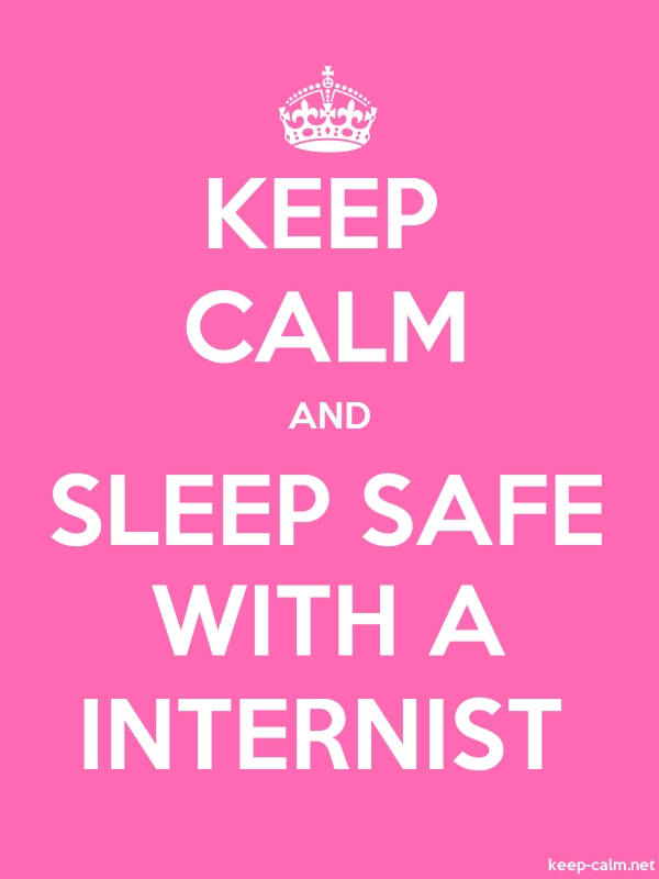 KEEP CALM AND SLEEP SAFE WITH A INTERNIST - white/pink - Default (600x800)