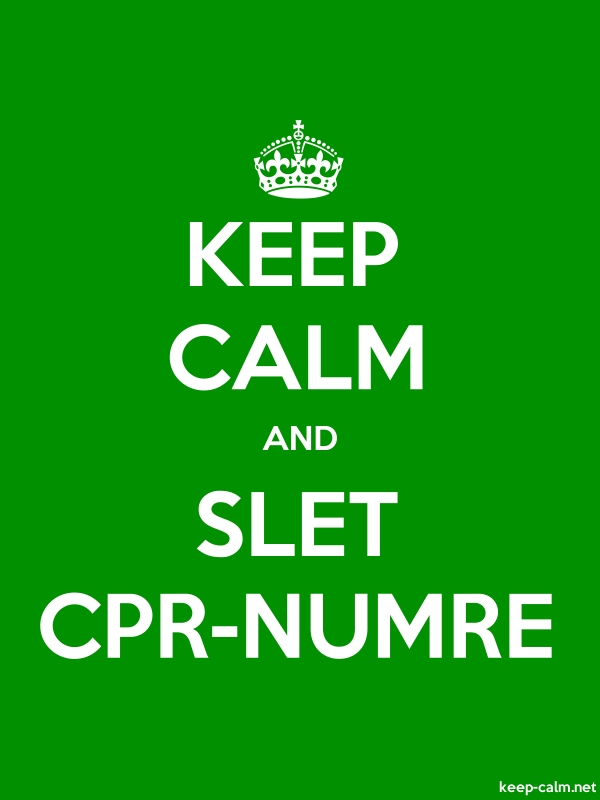 KEEP CALM AND SLET CPR-NUMRE - white/green - Default (600x800)
