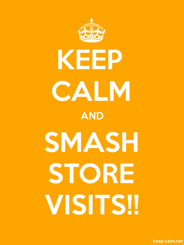 KEEP CALM AND SMASH STORE VISITS!! - white/orange - Default (600x800)