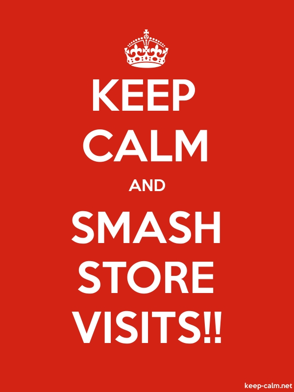 KEEP CALM AND SMASH STORE VISITS!! - white/red - Default (600x800)