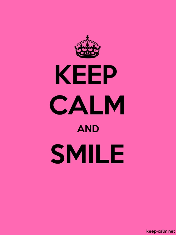 KEEP CALM AND SMILE - black/pink - Default (600x800)