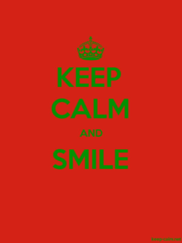 KEEP CALM AND SMILE - green/red - Default (600x800)