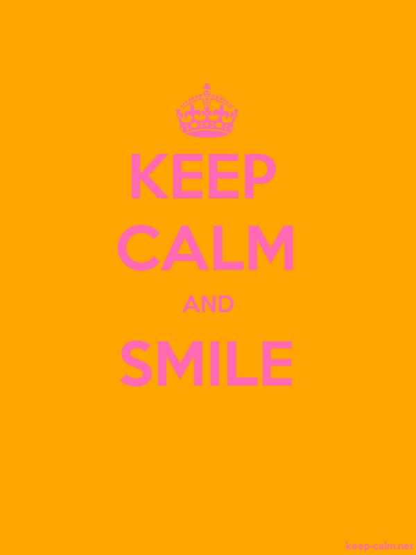 KEEP CALM AND SMILE - pink/orange - Default (600x800)