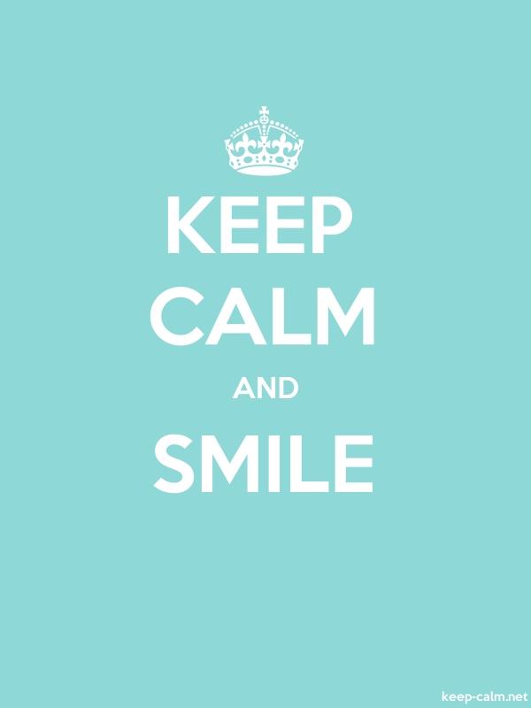 KEEP CALM AND SMILE - white/lightblue - Default (600x800)