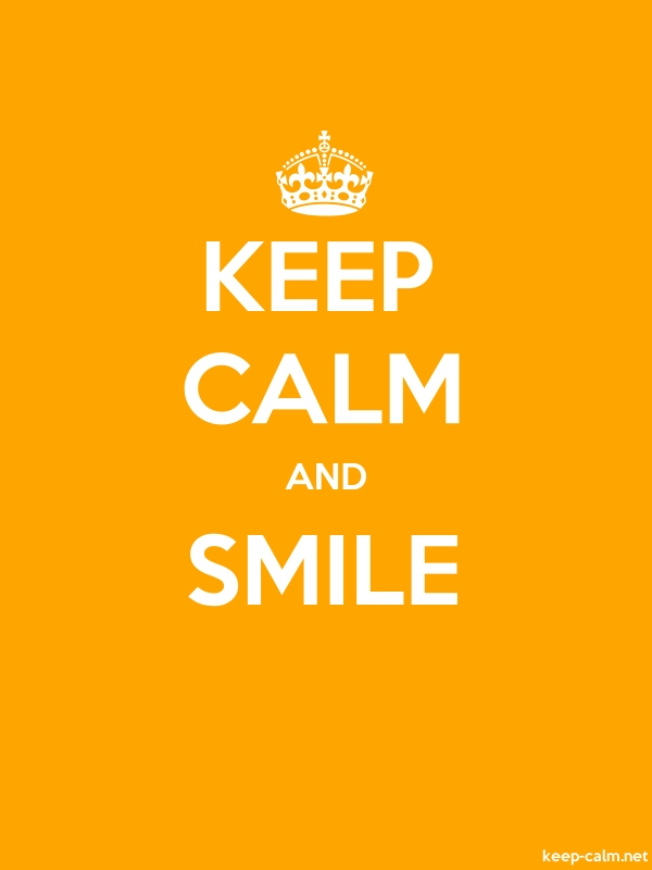 KEEP CALM AND SMILE - white/orange - Default (600x800)