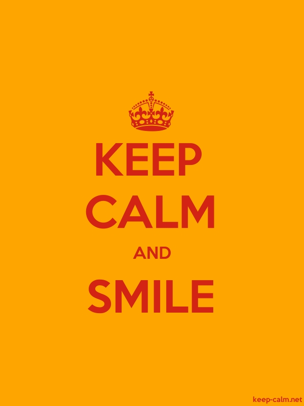 KEEP CALM AND SMILE - red/orange - Default (600x800)