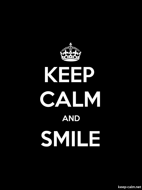 KEEP CALM AND SMILE - white/black - Default (600x800)