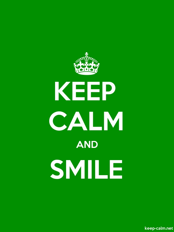 KEEP CALM AND SMILE - white/green - Default (600x800)