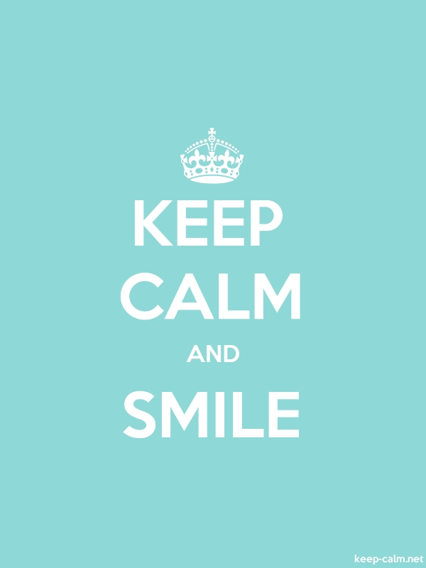 KEEP CALM AND SMILE - white/lightblue - Default (600x800)