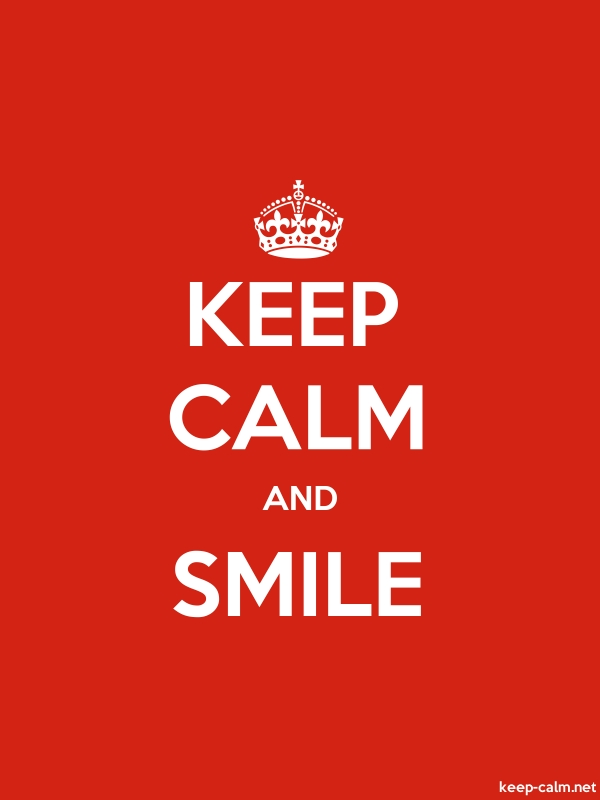 KEEP CALM AND SMILE - white/red - Default (600x800)
