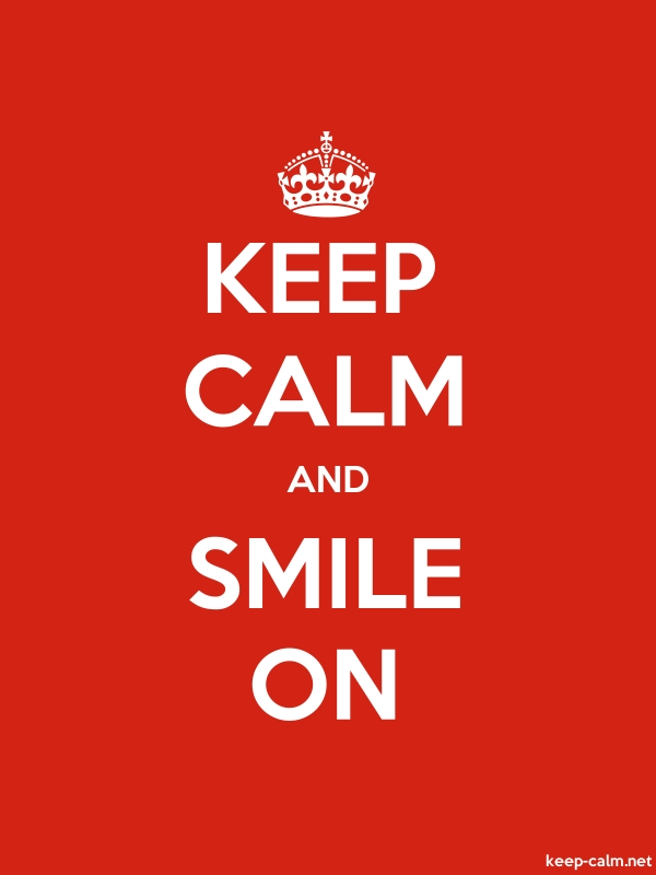KEEP CALM AND SMILE ON - white/red - Default (600x800)