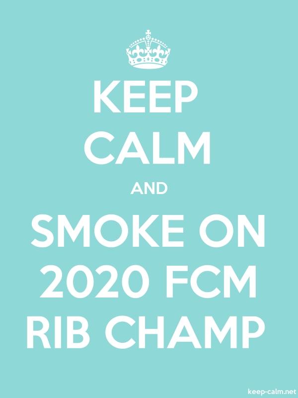 KEEP CALM AND SMOKE ON 2020 FCM RIB CHAMP - white/lightblue - Default (600x800)