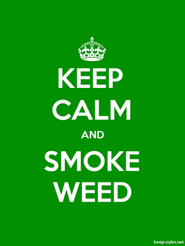 KEEP CALM AND SMOKE WEED - white/green - Default (600x800)