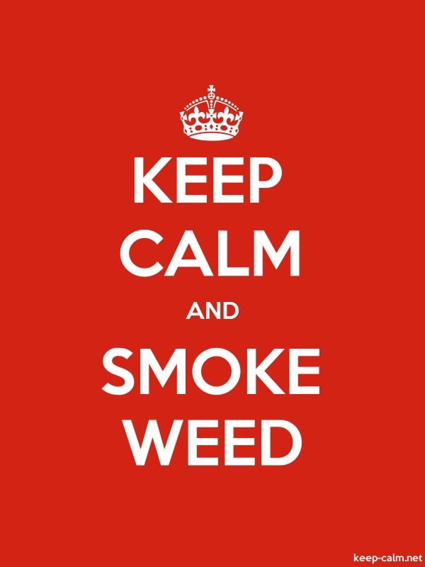 KEEP CALM AND SMOKE WEED - white/red - Default (600x800)