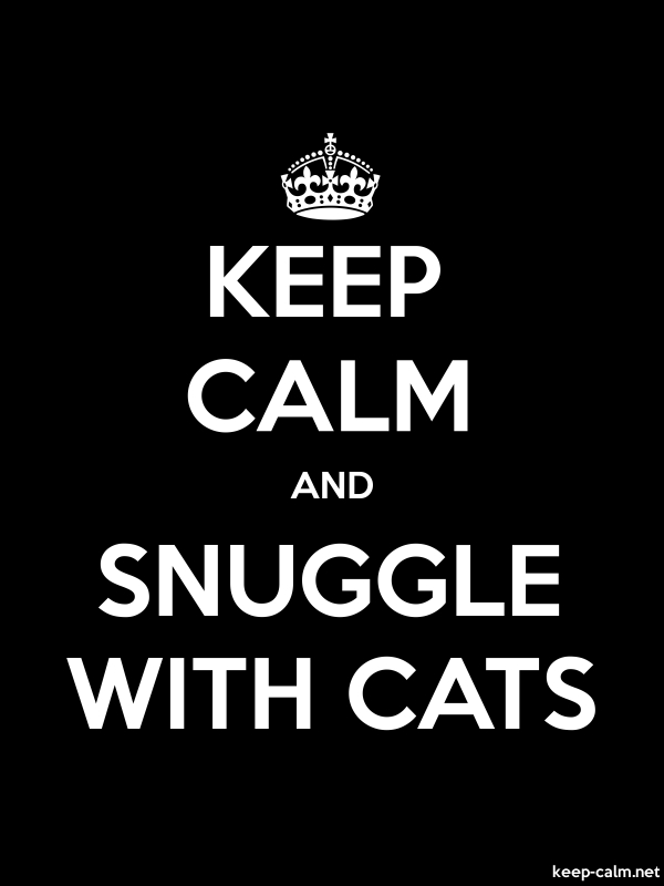 KEEP CALM AND SNUGGLE WITH CATS - white/black - Default (600x800)