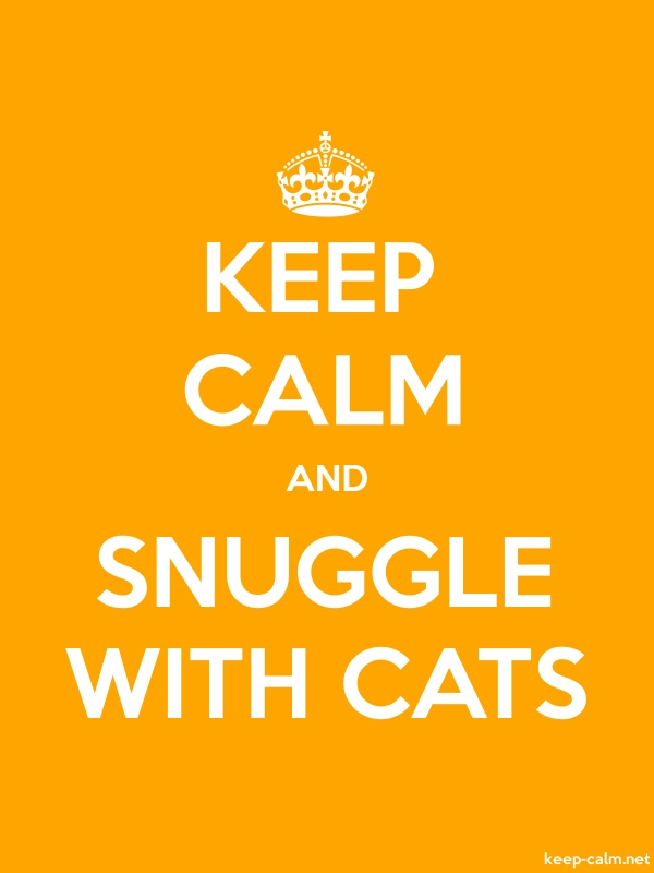 KEEP CALM AND SNUGGLE WITH CATS - white/orange - Default (600x800)