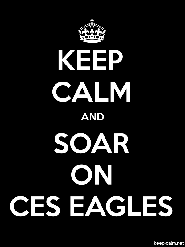 KEEP CALM AND SOAR ON CES EAGLES - white/black - Default (600x800)