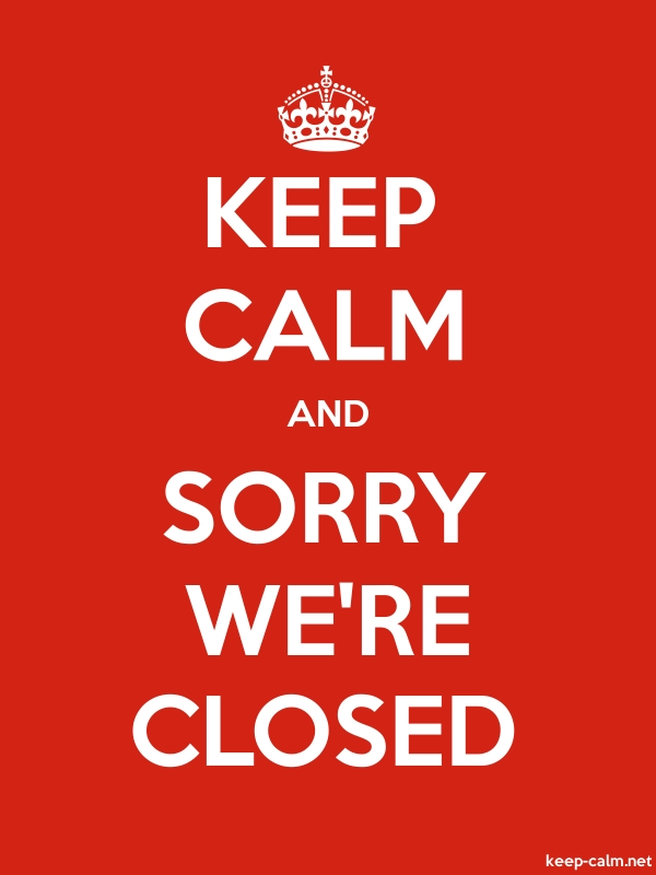 KEEP CALM AND SORRY WE'RE CLOSED - white/red - Default (600x800)